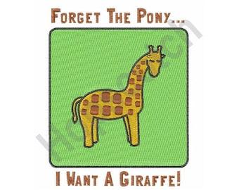 I Want A Giraffe - Machine Embroidery Design, Giraffe