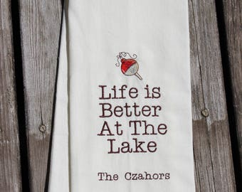 Personalized Dish Towel with Vintage Bobber for the Cabin, Cottage or Lake, Embroidered, Life Is Better At The Lake