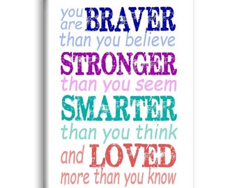 You are Braver than You Believe, Stronger than you Seem & Smarter than You Think Inspirational Magnet
