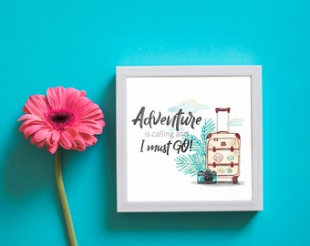 Adventure is calling travel poster