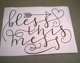 Bless This Mess Vinyl Wall Decal