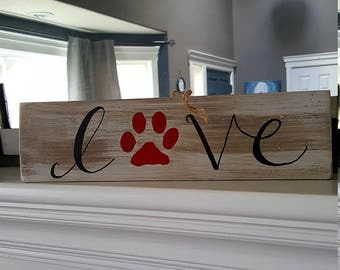 Pet, love, dog, cat, paw print, memorial, remembrance, rustic, sign, wood