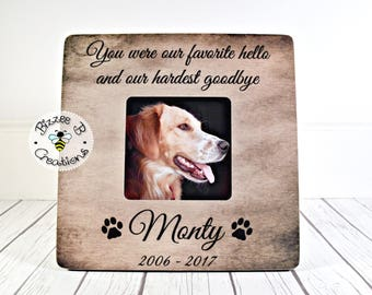 ON SALE Personalized Pet Loss Gift, Pet Frame Dog, You Were Our Favorite Hello And Hardest Goodbye, Memorial for Dog Gift, Dog Passing Gift