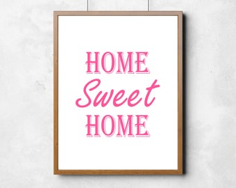 Home Sweet Home PINK - Digital Download | Wall Decor | Printable | Home Decor | Wall Art | PDF file | DIY Projects | Artwork