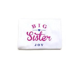 Personalized Big Sister Shirt/Big Sister Shirt/Toddler Clothing/Sister Shirt/Pregnancy Announcement/gift ideas/big sister personalized shirt