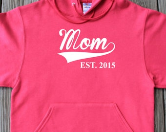 Mom Est 2015 Hoodie Gift For Mommy New Mom Since Custom Year Mother's Day Pullover Hoodie