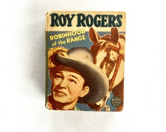 Big Little Book Roy Rogers Robinhood of the Range 1942