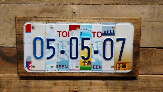 Wedding Date Sign - Anniversary Gift - License Plate Sign - YOU CHOOSE Date -Any Memorable Date -Add Last Name Option -Upcycled