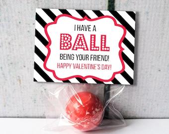Custom Printable Have a Ball Kids Valentine Treat Bag Topper