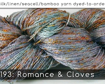 DtO 193: Romance & Cloves on Silk/Linen/Seacell/Bamboo Yarn Custom Dyed-to-Order