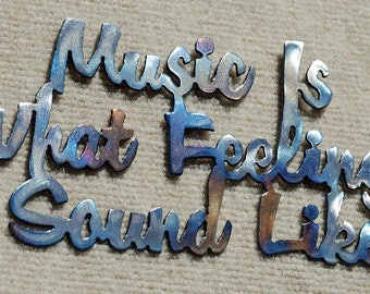 Music Is What Feelings Sound Like Metal Art