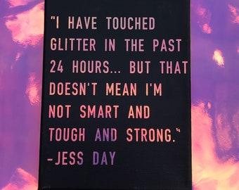 New Girl- Jessica Day Glitter Quote