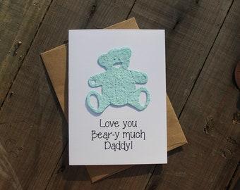 Love You Bear-y Much Daddy - Teddy Bear seed paper shape