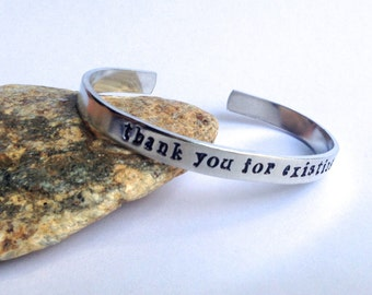Thank You For Existing Stamped Cuff Bracelet, Stamped cuff