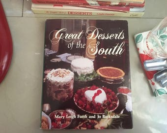 Great Desserts of the South by Mary Leigh Furrh and Jo Barksdale, 1988 / Southern Desserts / Southern Recipes / Southern Cookbooks