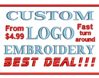 Custom Logo Embroidery digitizing for any machine file format, order now purchase later, Fast turnaround!