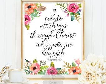 I can do all things through Christ who gives me strength Philippians 4:13 Bible verse Scripture print Christian quote Typography art office