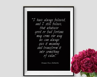 Hermann Hesse Siddhartha Quote I have always believed Instant Download Wisdom Quote Inspirational Printable Wall Art
