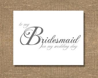 To My Bridesmaid on My Wedding Day - Wedding Card