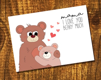 Mama Love you Beary Much - PRINTABLE / DIGITAL DOWNLOAD