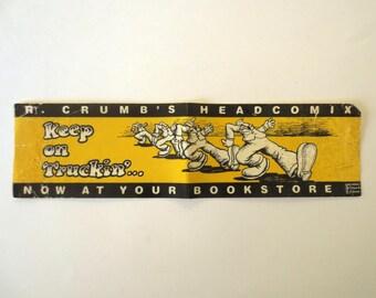 RARE R Crumbs Headcomix Keep On Truckin Bumper Sticker 1960s Bookstore Promotional Collectible Fireside Simon Schuster Jackpot Jen Vintage