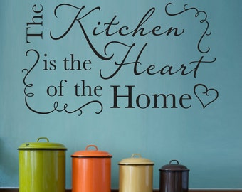 The Kitchen is the heart of the home Decal - Kitchen Wall Decal - Kitchen Decor