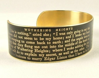 Literary Gifts - Book Jewelry - Wuthering Heights - Emily Bronte Quote - Cuff Bracelet - Geek Gift For Book Lover - Perfect Gift For Her