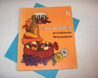 EASY RECIPES of California Winemakers 1970 Cookbook