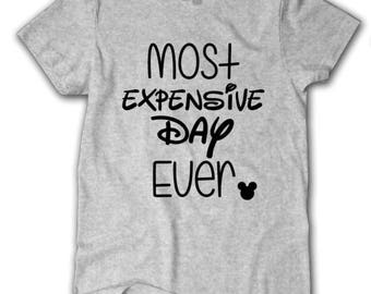 Most Expensive Day Ever Tshirt, Tangled shirt, Best Day Ever shirt, Disney World tshirt, Disney trip shirt, Disney Shirt, Disney Dad Shirt