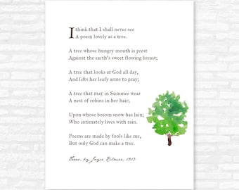 Nature Lover Gift, Trees Poem Print, Joyce Kilmer, I think that I shall never see a poem lovely as a tree