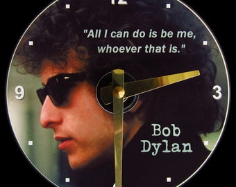 BOB DYLAN Wall Clock - CD Size, 4.75 inch diameter. Folk and rock legend. Dylan quote. Clock makes a nice unique gift! Travelling Wilburys