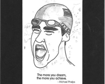 """Michael Phelps - """"The more you dream, the more you achieve."""""""