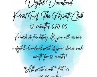 Digital Download Print Of The Month Club- 12 Month Package- Instant Download Gift- Digital Art Prints- Quote Prints- Kids Prints- Home Decor