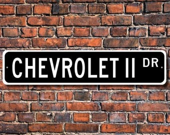 Chevrolet II, Chevrolet II sign, Chevrolet II gift, Chevrolet Nova owner, classic car, Chevrolet fan, Custom Street Sign, Quality Metal Sign