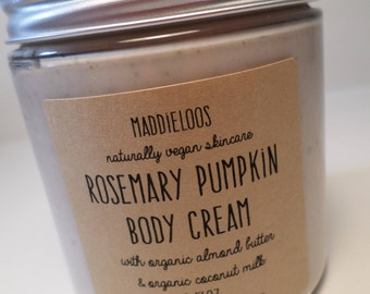 FREE SHIPPING/Vegan/Organic-Rosemary Pumpkin Body Cream-Vegan Body Butter-with Organic Almond Butter & Organic Coconut Milk-8oz.