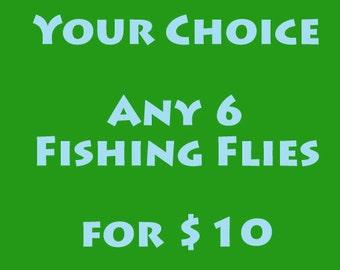 Christmas Gift for Men, Women, or Kids - Fly Fishing - Fly Fishing Flies - Your choice - Any 6 Fishing Flies - Ten Bucks - Convo Me Choices