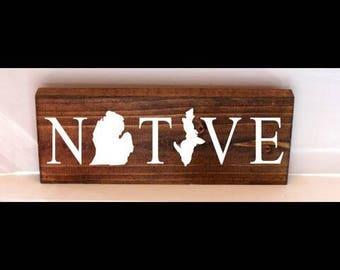 Michigan native sign, michigan sign, state sign, home state sign, michigan decor