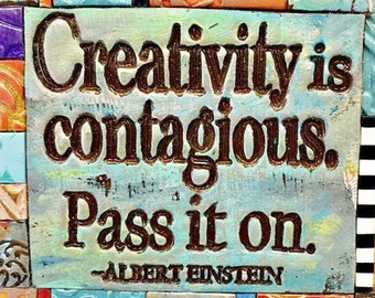 Creativity is contagious - Mosaic Gift - Birthday Gift - Inspirational Gift - Polymer Clay Tile Mosiac - MM40001-17
