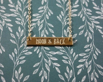 MOON AND BACK necklace, gold bar necklace, mantra necklace, hand stamped, motivational, funny, feminist, bridesmaid, best friend gift.