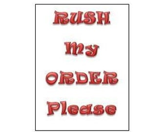 Rush My Order Please