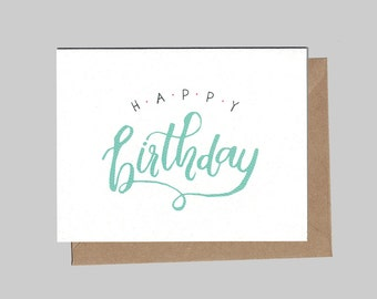 Hand Lettered Happy Birthday - Birthday - Illustrated Blank Greeting Card