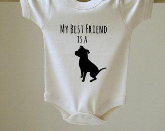 My Best Friend is a Pit Bull Baby Body Suit