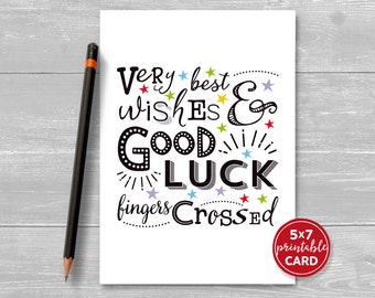 "Printable Good Luck Card - Very Best Wishes & Good Luck, Fingers Crossed - 5""x7""- Includes Printable Envelope Template - Instant Download"