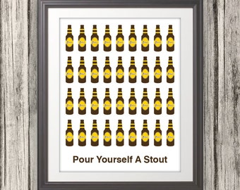 Pour Yourself A Stout, Beer, Beer Print, Craft Beer, Bar Art, Local Brew - 11x14