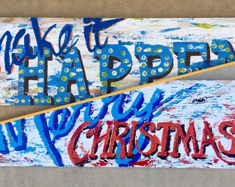 Make It Happen & Merry Christmas Painting on Wood