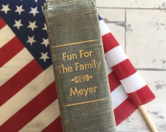 Fun for the Family - Meyer Vintage Book of Puzzles, Jokes, Games, Humor, Stories, Party Games