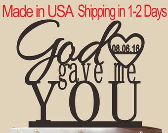 God gave me you, Unique Rustic Cake Topper, Wedding Decoration, Personalized Rustic Wedding Cake Topper With date,Elegant Cake Topper CT014