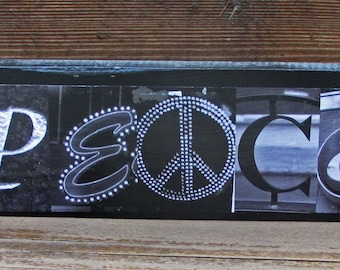 PEACE sign, love sign, tranquility, harmony, calm sign, Photo Letter Art on Wood alphabet photography on wood letter art