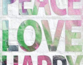 Peace Love Happy - 11 x 14 Typography Word Art Print