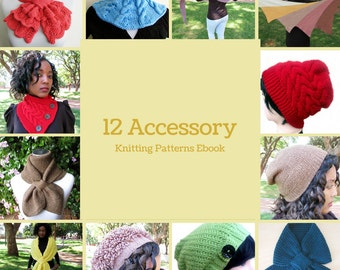 12 Accessory Knitting Patterns Ebook - Scarves, Shawls and Beanies Knitting Patterns